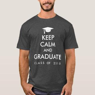 Keep Calm and Graduate Class of 2015 Seniors T-Shirt
