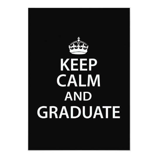Keep Calm and Graduate Funny Graduation Card
