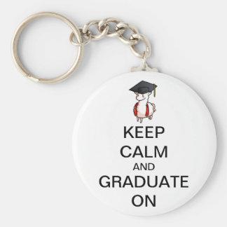 Keep Calm and Graduate On Keychain