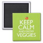 Keep Calm and Grow Veggies Square Magnet