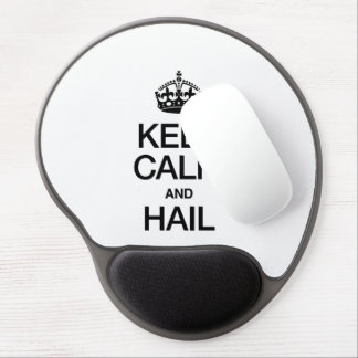 KEEP CALM AND HAIL GEL MOUSE PADS