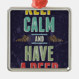 Keep Calm And Have A Beer Silver-Colored Square Decoration