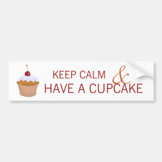 Keep Calm and Have a Cupcake Bumper Sticker