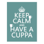 Keep Calm and Have a Cuppa - all colours Postcard