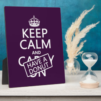 Keep Calm and Have a Donut Plaque