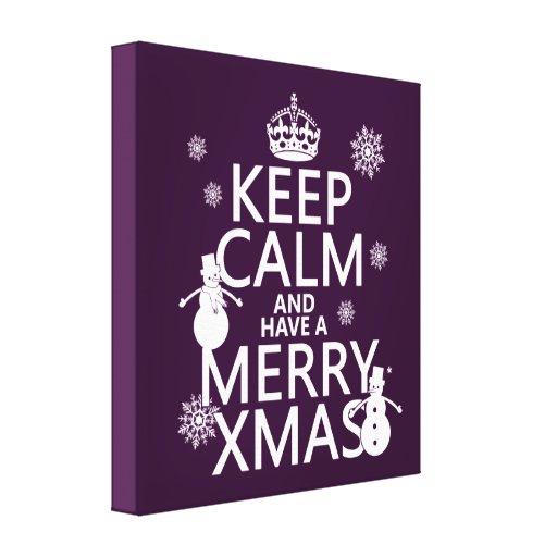 Keep Calm and Have A Merry Xmas (Christmas) Canvas Print