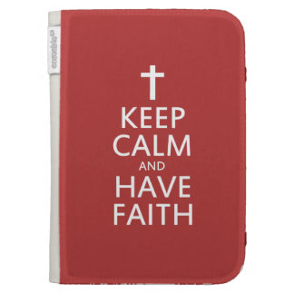 Keep calm and have faith in JESUS Cases For Kindle