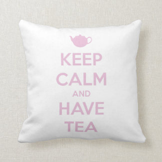 Keep Calm and Have Tea Pink on White Cushion