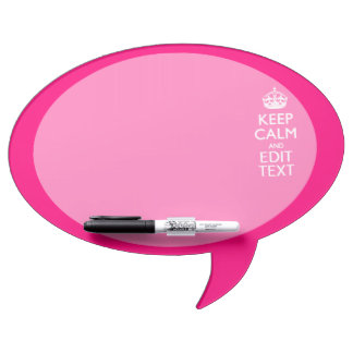 KEEP CALM AND Have Your Text EASILY PINK Dry Erase Board