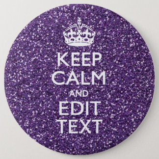 Keep Calm and Have Your Text Glamour Mauve 6 Cm Round Badge