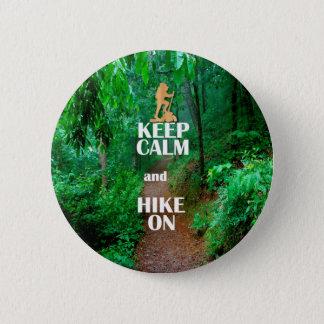 Keep Calm and Hike On 6 Cm Round Badge