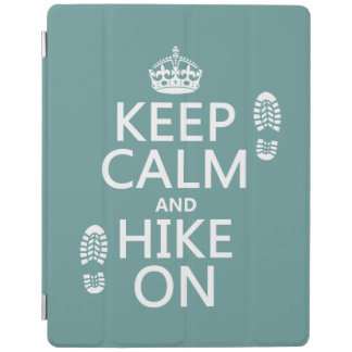Keep Calm and Hike On (any background color) iPad Cover