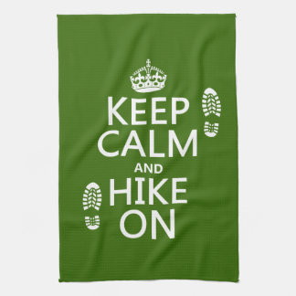 Keep Calm and Hike On (any background color) Tea Towel