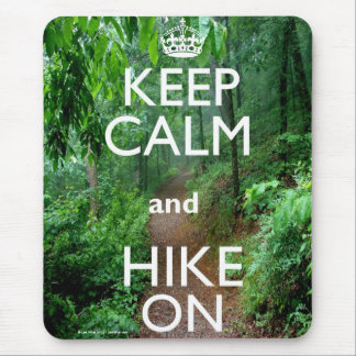 Keep Calm and Hike On Mouse Mat