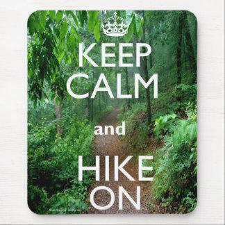 Keep Calm and Hike On Mouse Pad