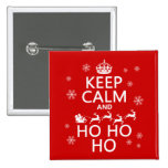 Keep Calm and Ho Ho Ho - Christmas/Santa Pin
