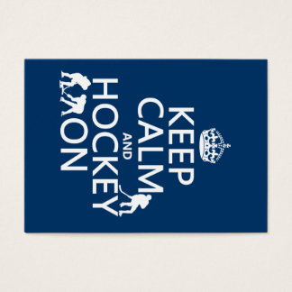Keep Calm and Hockey On (in any color) Business Card