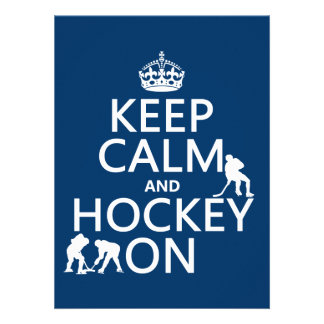 Keep Calm and Hockey On (in any color) Custom Invitation
