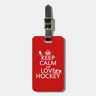 Keep Calm and Hockey On Luggage Tag