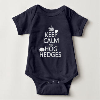 Keep Calm and Hog Hedges (Hedgehogs) (all colors) Baby Bodysuit