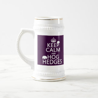 Keep Calm and Hog Hedges (Hedgehogs) (all colors) Beer Stein
