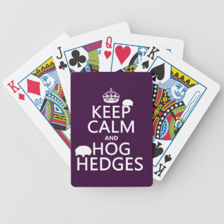 Keep Calm and Hog Hedges (Hedgehogs) (all colors) Bicycle Playing Cards