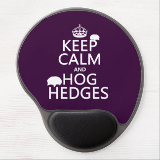 Keep Calm and Hog Hedges (Hedgehogs) (all colors) Gel Mouse Pad