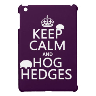 Keep Calm and Hog Hedges (Hedgehogs) (all colors) iPad Mini Cover