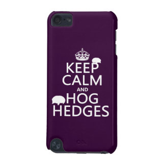 Keep Calm and Hog Hedges (Hedgehogs) (all colors) iPod Touch (5th Generation) Cover
