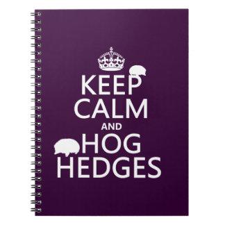 Keep Calm and Hog Hedges (Hedgehogs) (all colors) Notebook