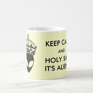 Keep Calm and Holy It s Aliens Mug