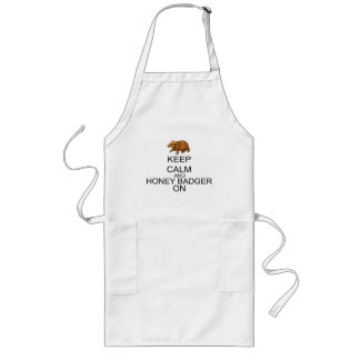 Keep Calm And Honey Badger On Long Apron