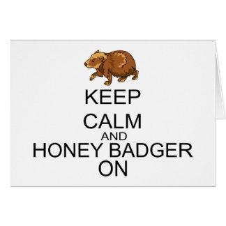 Keep Calm And Honey Badger On Card