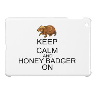 Keep Calm And Honey Badger On iPad Mini Cover