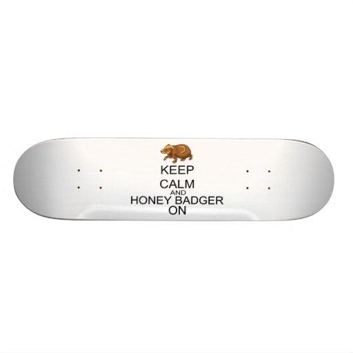 Keep Calm And Honey Badger On Skateboard