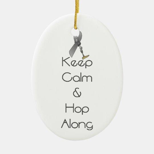 Keep Calm and Hop Along Christmas Ornament