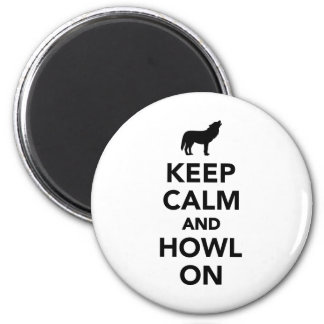 Keep calm and howl on wolf refrigerator magnet