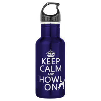 Keep Calm and Howl On (wolves) (any color) 532 Ml Water Bottle