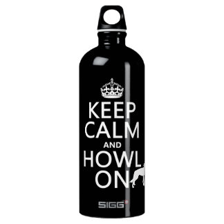 Keep Calm and Howl On (wolves) (any color) Water Bottle
