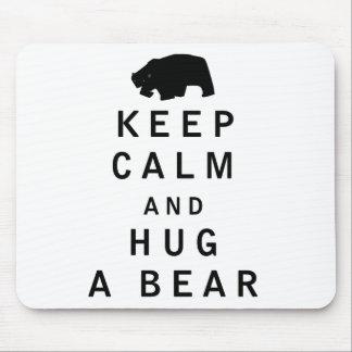 Keep Calm and Hug a Bear Mouse Mat
