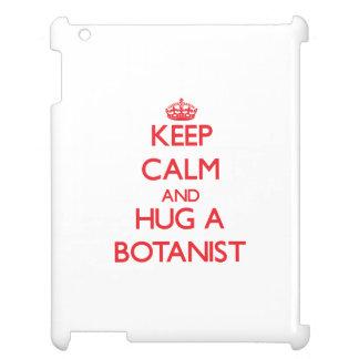 Keep Calm and Hug a Botanist iPad Case