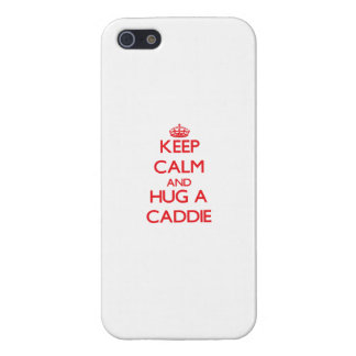 Keep Calm and Hug a Caddie iPhone 5 Case