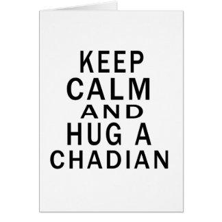 Keep Calm And Hug A Chadian Greeting Cards