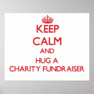 Keep Calm and Hug a Charity Fundraiser Print