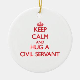Keep Calm and Hug a Civil Servant Christmas Ornament