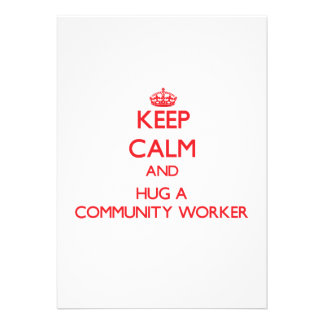 Keep Calm and Hug a Community Worker Personalized Invites