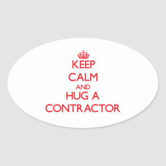 Keep Calm and Hug a Contractor Oval Sticker
