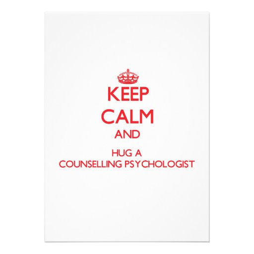 Keep Calm and Hug a Counselling Psychologist Personalized Announcements