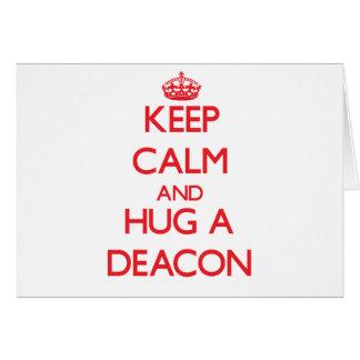 Keep Calm and Hug a Deacon Cards