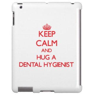 Keep Calm and Hug a Dental Hygienist